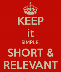 keep it simple short relevant